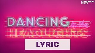 DJ Antoine feat. Conor Maynard - Dancing In The Headlights (Official Lyric Video HD)
