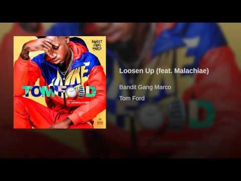 Loosen Up (feat. Malachiae)