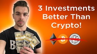 3 Investments Better Than Bitcoin / Cryptocurrencies (2018)