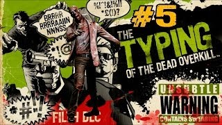 The Typing of the Dead: Overkill with Filth DLC Ep.5 - Carnage at the Carny (Part 2)