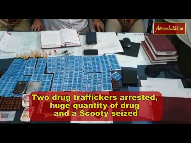 Itanagar -Two drug traffickers arrested, huge quantity of drug and a Scooty seized
