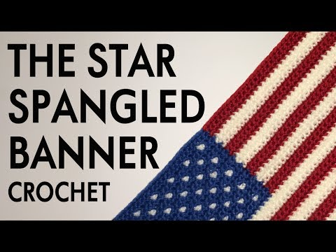 The Star Spangled Banner Crochet