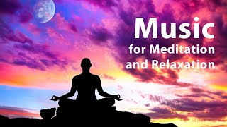 DEEP Meditation - Music for Relaxation