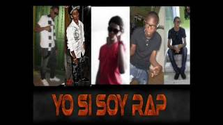El Cartel Del RAP - yo si soy rap
