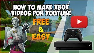 How to Make Gaming Videos for Youtube on Xbox One