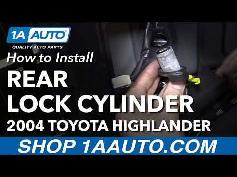 How to Install Replace Rear Hatch Lock Cylinder 2004 Toyota Highlander