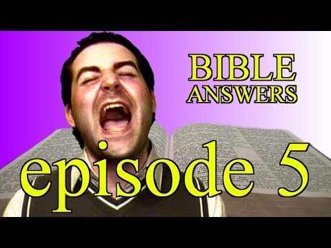 Bible Answers (episode 5)