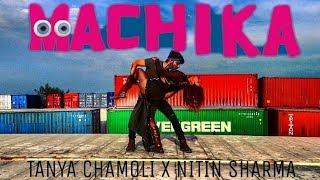 Machika | J. Balvin, Jeon, Anitta | Dance Choreography | Tanya Chamoli X Nitin Sharma