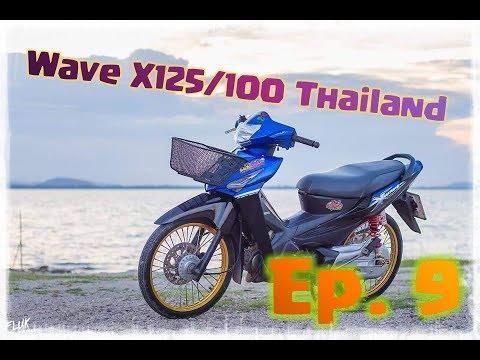 Wave X125/100Thailand Ep.9 HD