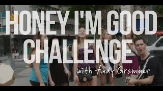 Andy Grammer - Honey, I'm Good. Live Street Performance Challenge | Artist Challenge