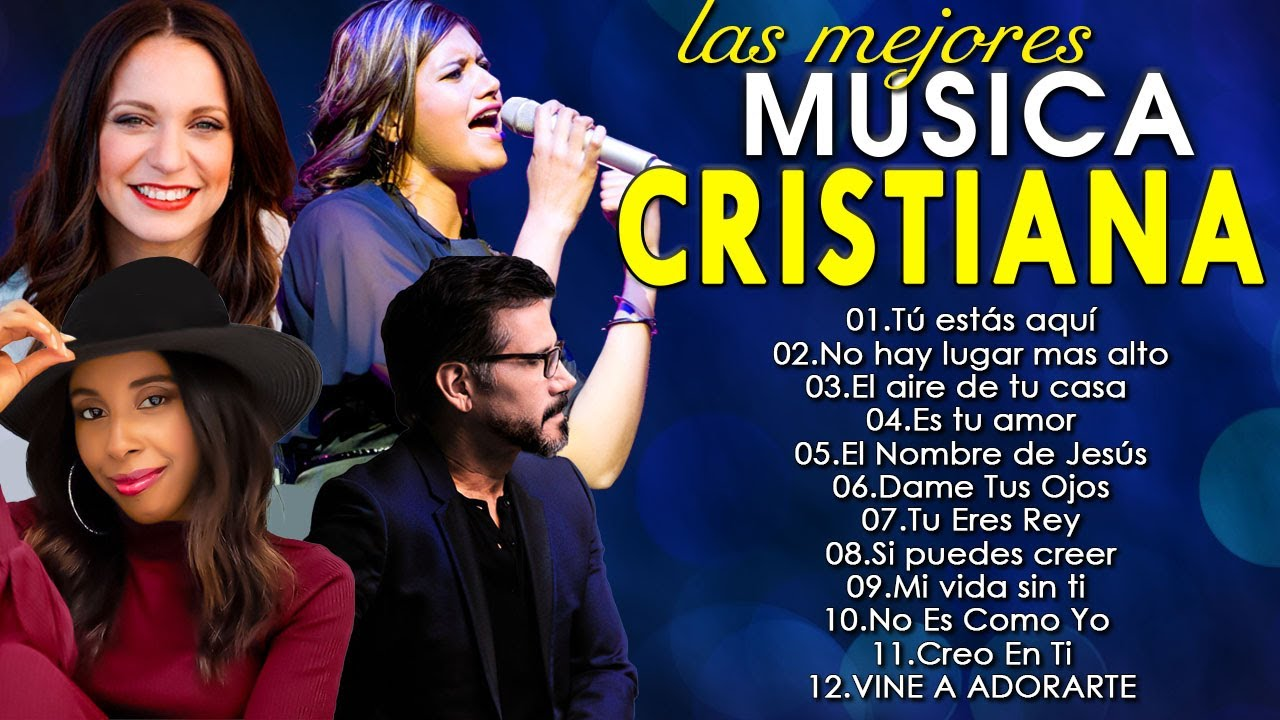 Download Musica Cristiana 2021 - Jesús Adrián Romero, Lilly Goodman, Marcela Gandara, Christine D'Clario