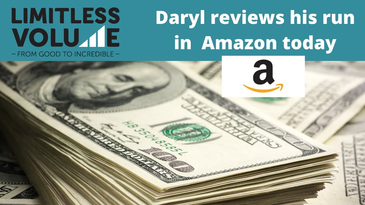 Daryl reviews Amazon - almost $100 run in the stock