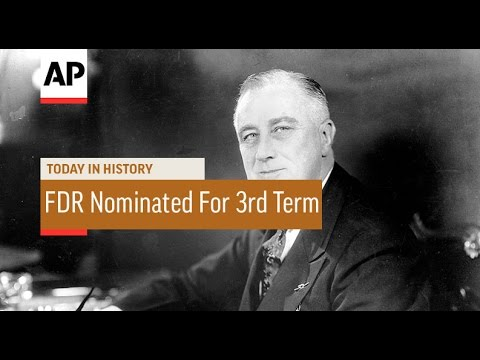 FDR Nominated For 3rd Term - 1940  | Today in History | 18 July 16