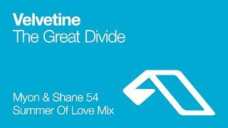 Velvetine - The Great Divide (Myon & Shane 54 Summer Of Love Mix)
