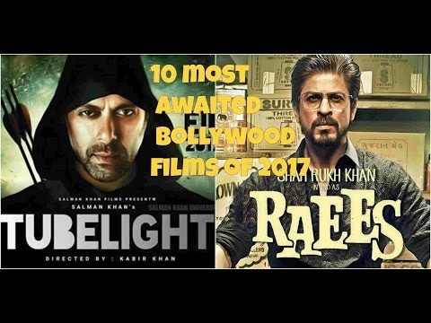 10 Most Awaited Bollywood Films Of 2017! [Mr Lanfill]