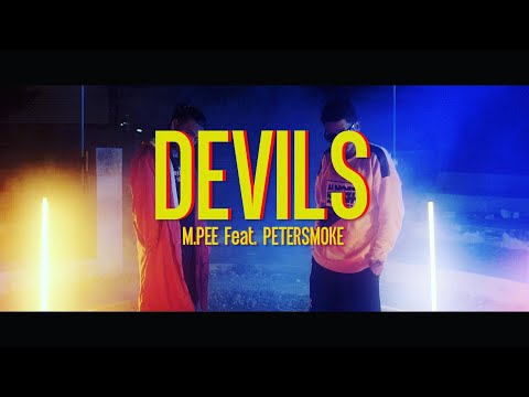DEVILS(ปีศาจ) M PEE Feat PETERSMOKE Official MV