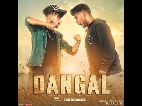 DANGAL AMMY FT  MR SHAIKH |OFFICAL MUSIC VIDEO |BY REELFINITY
