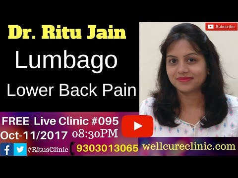 Lumbago,Lower back Pain Treatment,Homeopathic Medication - Dr.Ritu's Live Clinic #95