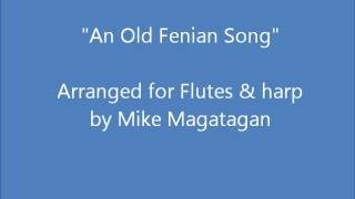 """An Old Fenian Song"" for Flutes & Harp"