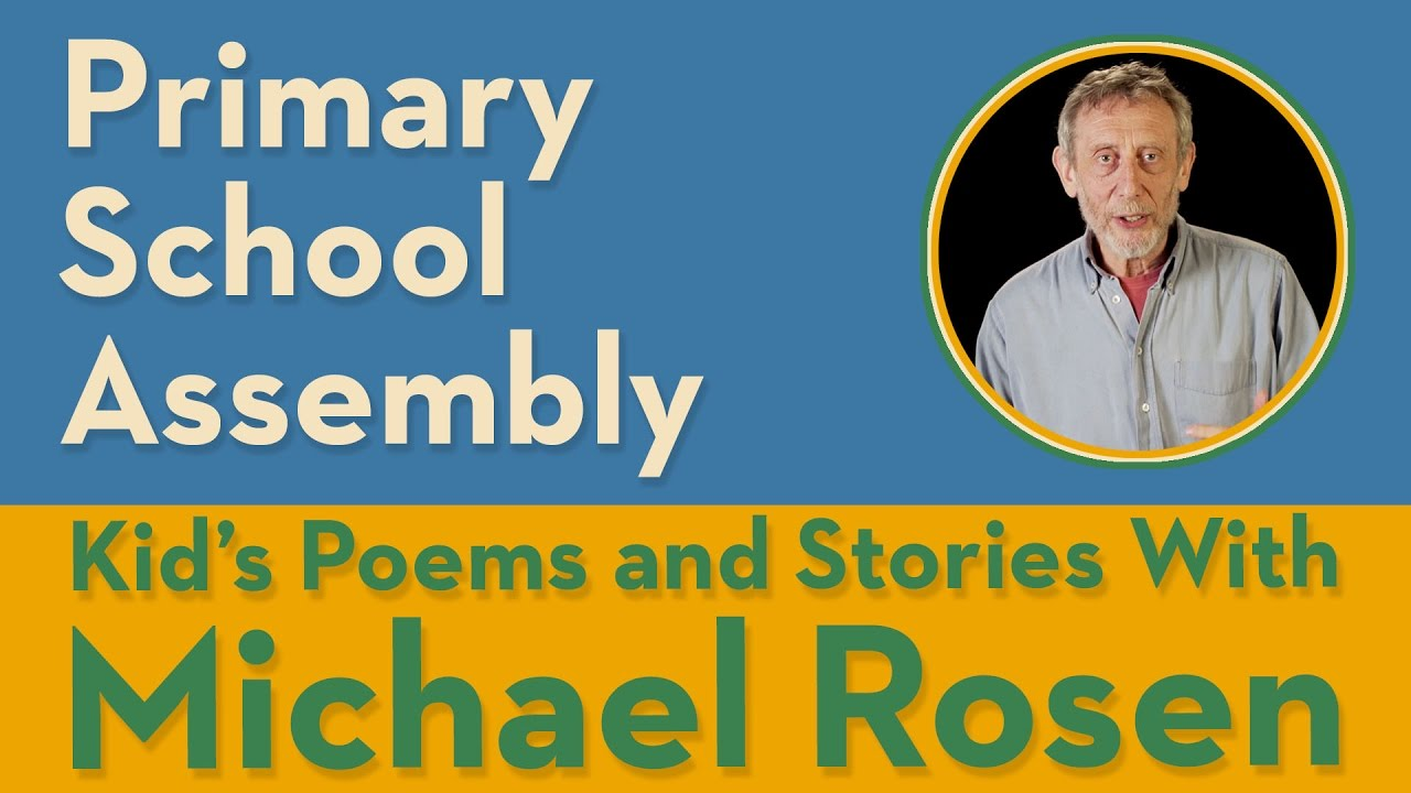 Primary School Assembly | POEM | Kids' Poems and Stories With Michael Rosen