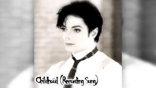 Michael Jackson - Childhood (Recording Song) (NEW LEAKED)