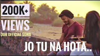 Jo Tu Na Hota Download Musica Ft Kapil amp Muskaan Musica Man Rahul Untold Love Story