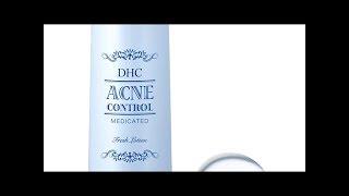 Review – Nước hoa hồng trị mụn DHC Acne Control tốt không, giá bao nhiêu