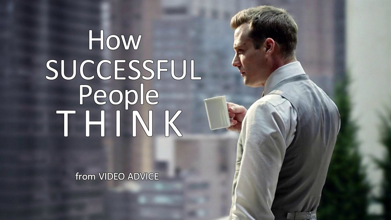 HOW SUCCESSFUL PEOPLE THINK   Motivational Video   YouTube