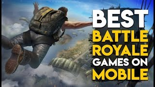 TOP 7 Best Battle Royal Games For Android-iOS 2018[Gaming tadka]