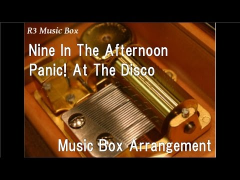 Nine In The Afternoon/Panic! At The Disco [Music Box]