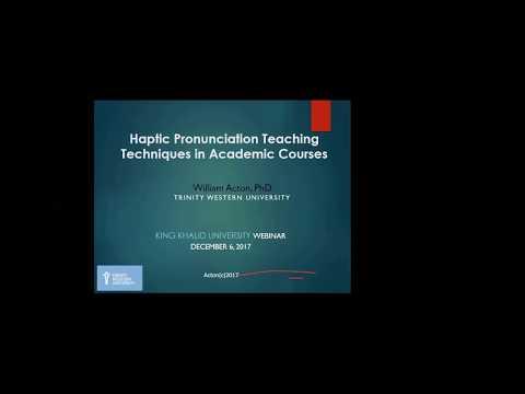 Haptic Pronunciation Teaching Techniques in Academic Courses