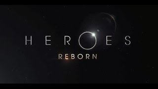 HEROES REBORN THOUGHTS! 2015 TV SHOW TEASER!