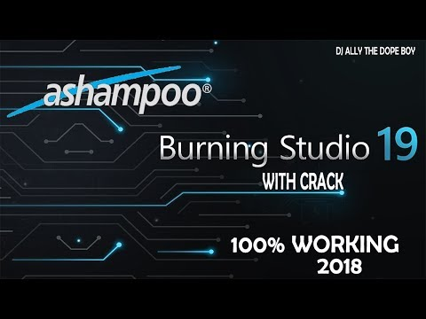 How to Download Ashampoo Burning Studio 19 With Crack 100% WORKING [LATEST 2018]