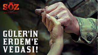 Söz | 62.Bölüm - Güler'in Erdem'e Vedası!