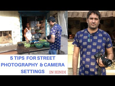 5 Street photography tips for beginners and camera settings | Hindi tutorial