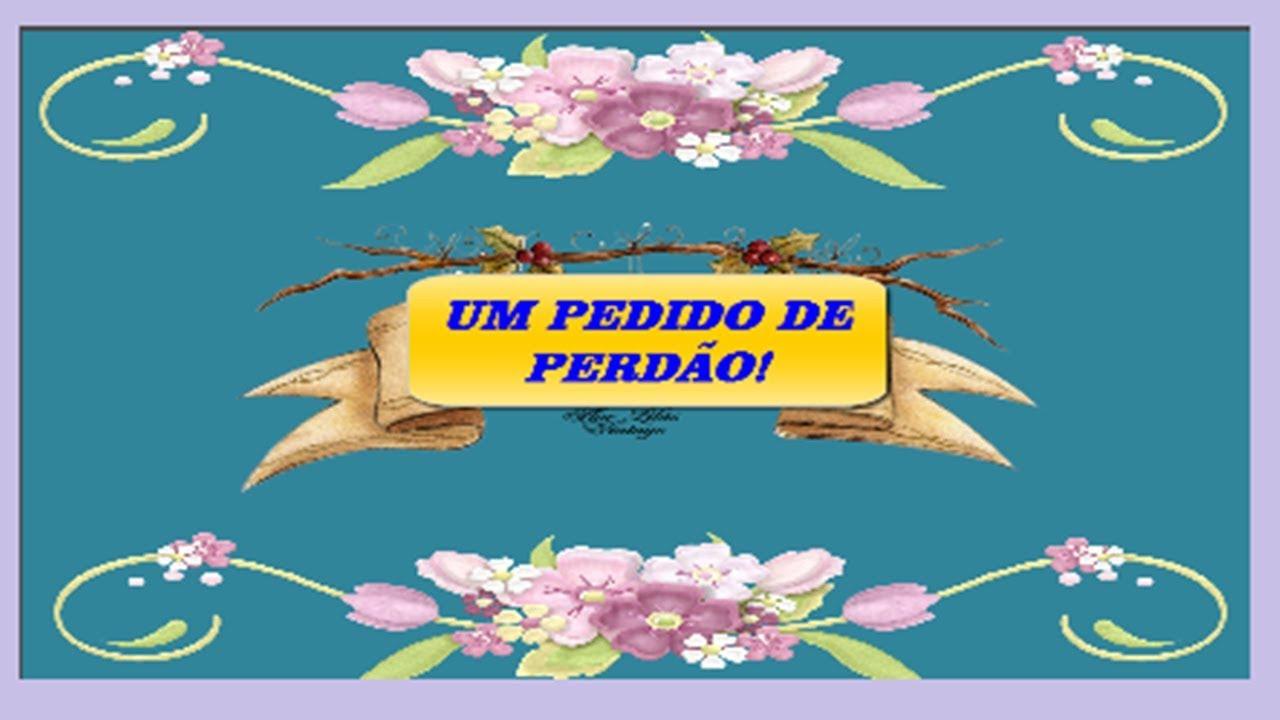 PEDIDO DE PERDÃO-PEDIDO DE PERDÃO+MUITO ESPECIAL