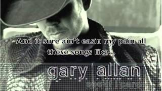 Songs About Rain- Gary Allan (lyrics)