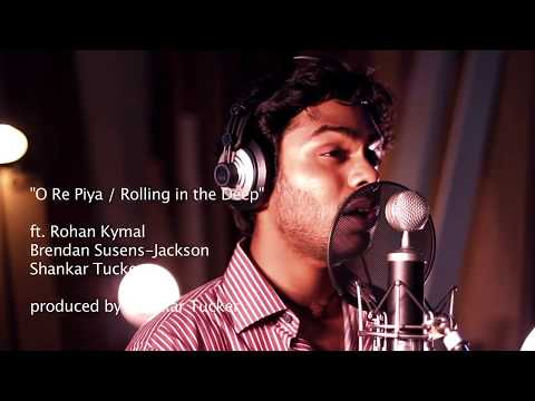 O Re Piya, Rolling in the Deep, Shankar Tucker ft  Rohan Kymal, Brendan, Susens, Jackson