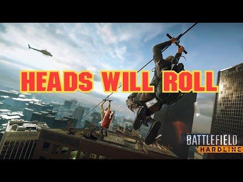 BF Hardline - Heads Will Roll