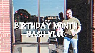 BIRTHDAY MONTH VLOG: INTRO