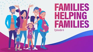 Families Helping Families | See Life 2021 - Episode 6