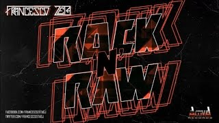 Francesco Zeta - Rock'N'Raw - Official Preview (Activa Records)