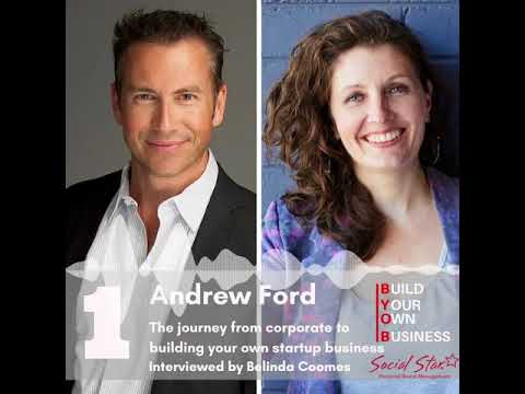 Build Your Own Business Podcast #BYOB Episode 001 - Andrew Ford from Social Star
