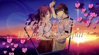 I got love (Miyagi&Эндшпиль) Аниме клип [AMV]