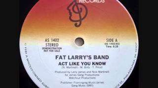 Baixar - Fat Larry S Band Act Like You Know Dj S Bootleg Bonus Beat Extended Re Mix Grátis