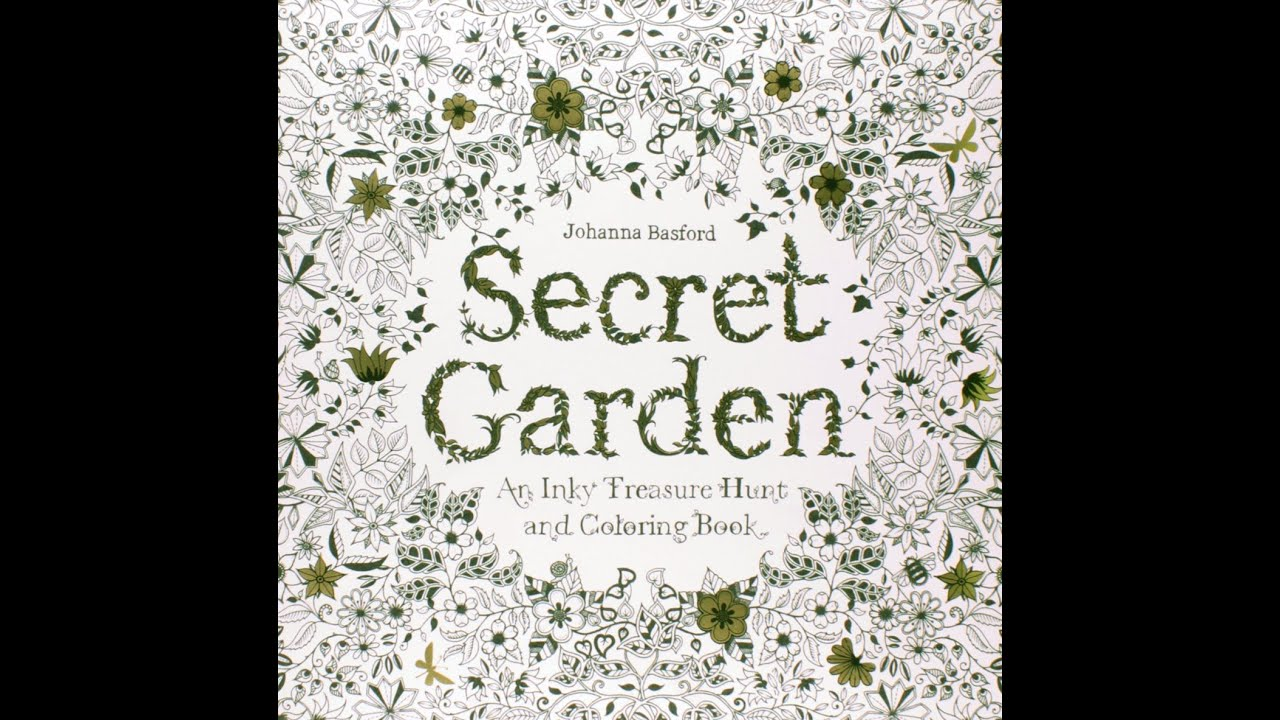 Flip Through Secret Garden Coloring Book by Johanna Basford - YouTube