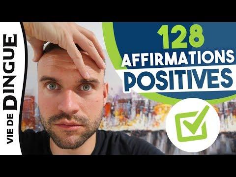 128 AFFIRMATIONS POSITIVES POUR CHANGER TA VIE (Argent, Amour, Santé...)