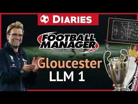 LLM1- Diaries - Gloucester City Football Manager 2017