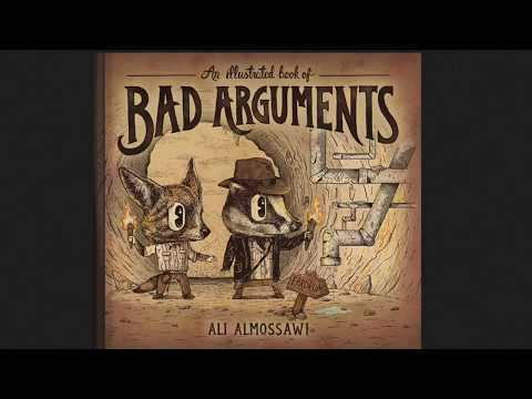 An Illustrated Video Book of Bad Arguments
