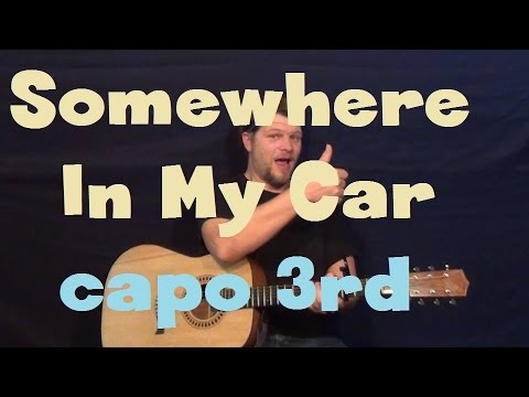 Somewhere In My Car Keith Urban Easy Guitar Lesson How To Play